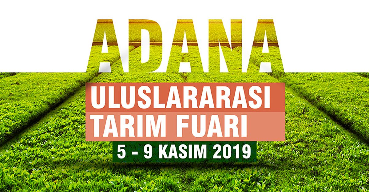 5-9 November 2019 Adana International Agriculture Fair
